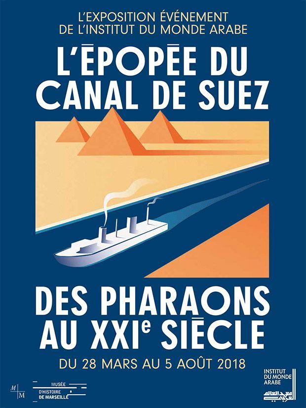 """""""L'épopée du canal de Suez"""", la nouvelle exposition de l'Institut du Monde Arabe"""