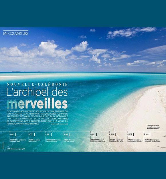 Départ pour la Nouvelle-Calédonie, l'archipel des merveilles, avec GEO magazine