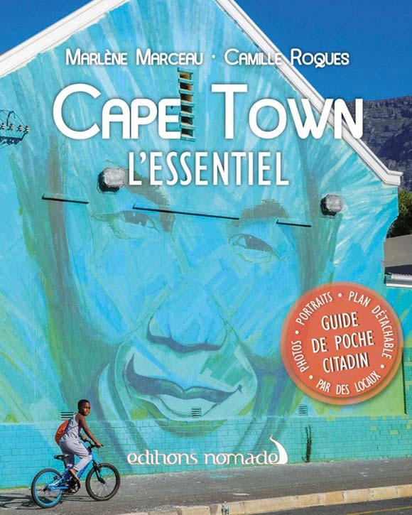 Les Editions Nomades publient le guide Cape Town l'essentiel
