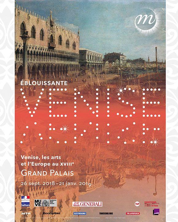 « Éblouissante Venise » l'exposition du Grand Palais